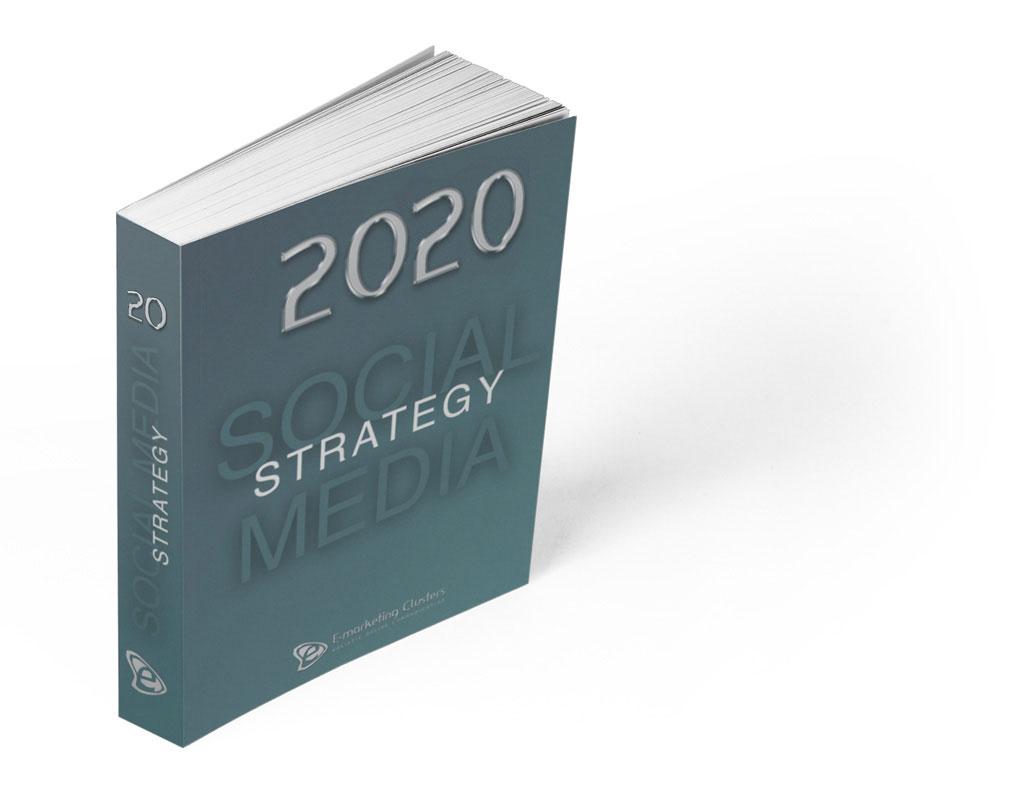 Social Media Marketing Strategy 2020 - E-Marketing Clusters
