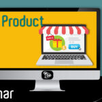 Free Webinar: Δημιουργία Προϊόντος στην E-Commerce Πλατφόρμα του Wordpress